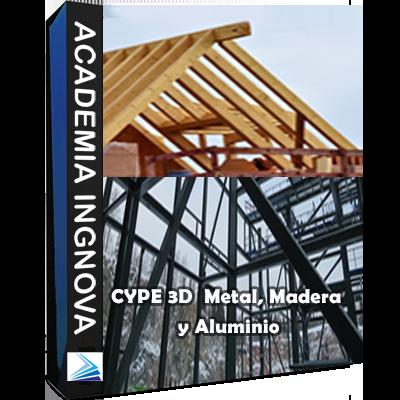 Curso CYPE 3D 2020 Metal, Madera y Aluminio